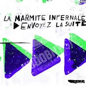 La Marmite Infernale - Envoyez la suite! od 21,35 €