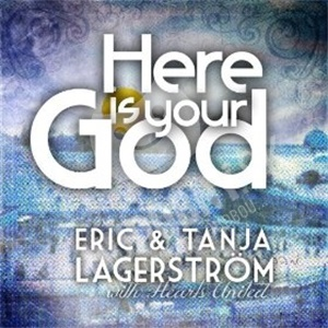 Eric & Tanja Lagerström - Here Is Your God od 25,10 €