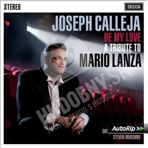 Joseph Calleja - Be My Love - A Tribute To Mario Lanza od 15,58 €