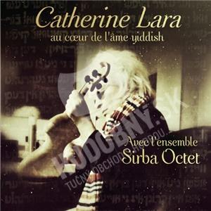 Catherine Lara - Au Coeur De L'Ame Yiddish od 11,29 €
