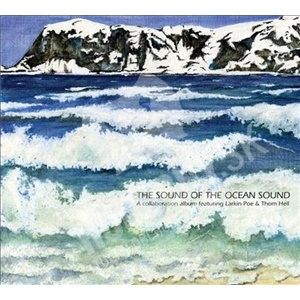 Larkin Poe, Thom Hell - The Sound of the Ocean Sound od 21,78 €