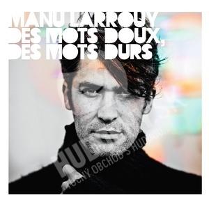Manu Larrouy - Des Mots Doux, Des Mots Durs od 6,81 €
