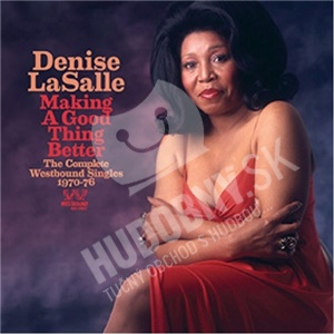 Denise LaSalle - Making a Good Thing Better (2013 Remastered) od 22,92 €