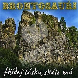 Brontosauři - Hlídej lásku, skálo má od 4,69 €
