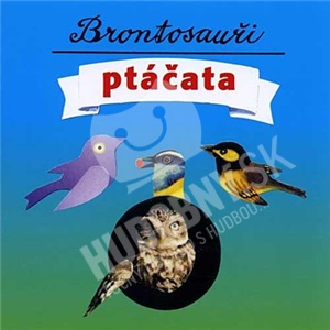 Brontosauři - Ptáčata od 4,85 €