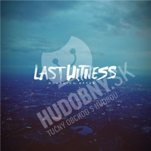 Last Witness - Mourning After od 20,12 €
