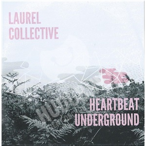 The Laurel Collective - Heartbeat Underground od 17,81 €