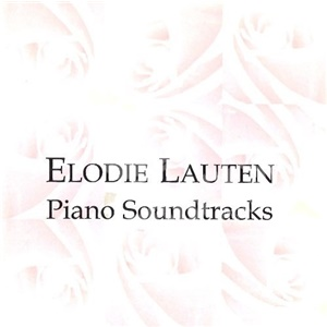 Elodie Lauten - Piano Soundtracks od 0 €
