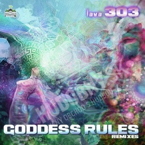 Lava 303 - Goddess Rules Remixes od 0 €