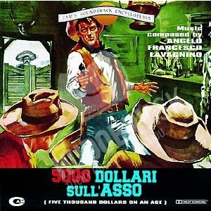 Angelo Francesco Lavagnino - 5000 Dollari Sull'Asso (Original Soundtrack) od 23,86 €