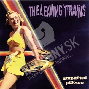 The Leaving Trains - Amplified Pillows od 22,41 €