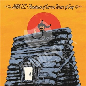 Amos Lee - Mountains Of Sorrow, Rivers Of Song od 11,50 €