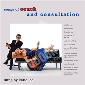 Katie Lee - Songs Of Couch And Consultation (2013 Remastered) od 17,25 €
