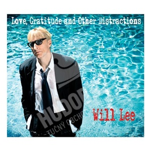 Will Lee - Love, Gratitude and Other Distractions od 22,92 €