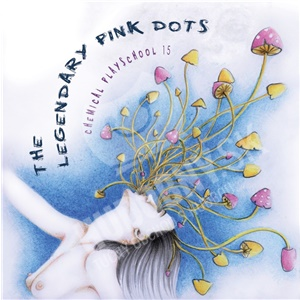 The Legendary Pink Dots - Chemical Playschool 15 od 20,33 €
