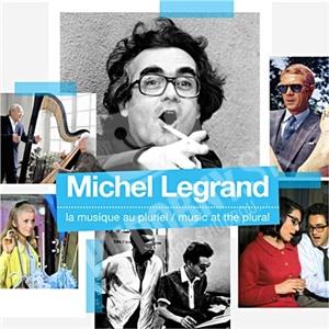 Michel Legrand - La Musique Au Pluriel od 31,54 €