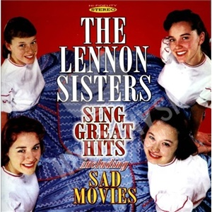 The Lennon Sisters - Sing Great Hits Including Sad Movies od 16,59 €