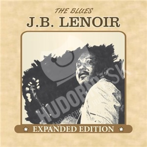 J.B. Lenoir - The Blues (Expanded Edition) od 8,76 €