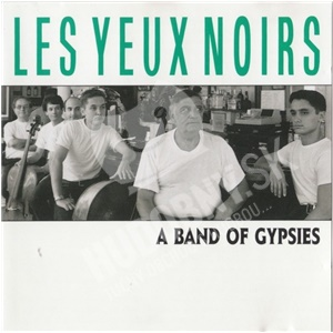 Les Yeux Noirs - A Band Of Gypsies od 20,94 €