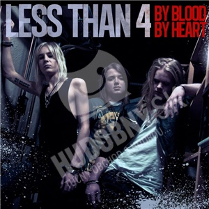 Less Than 4 - By Blood By Heart od 22,38 €