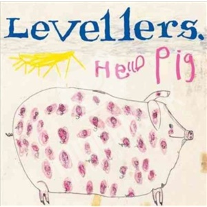 The Levellers - Hello Pig (Deluxe Edition) od 24,89 €