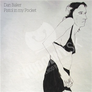 Dan Baker - Pistol in my Pocket od 20,12 €