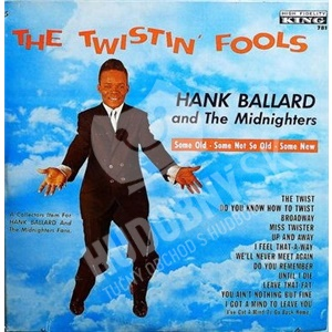 Hank Ballard & The Midnighters - Twistin' Fools (2013 Remastered) od 7,05 €