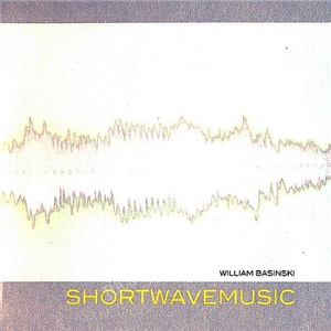 William Basinski - Shortwavemusic od 25,91 €