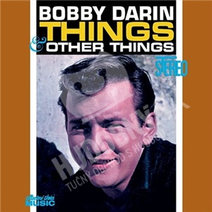 Bobby Darin - Things & Other Things od 7,05 €