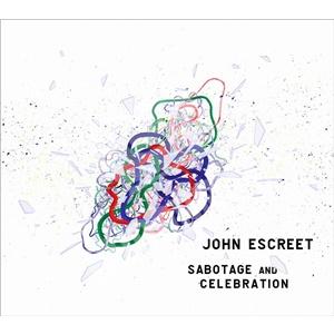 John Escreet - Sabotage and Celebration od 21,14 €