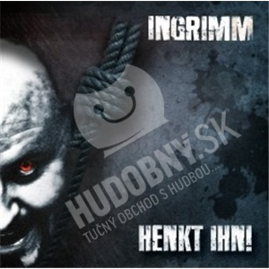 Ingrimm - Henkt Ihn! od 21,96 €