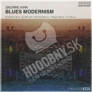 Snorre Kirk - Blues Modernism od 20,51 €