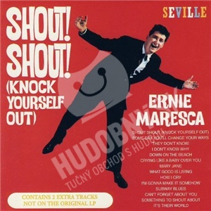 Ernie Maresca - Shout! Shout! (Knock Yourself Out) od 7,05 €
