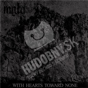 Mgła - With Hearts Toward None od 0 €
