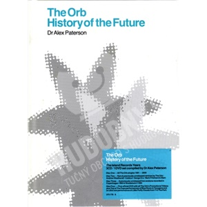 The Orb - History Of The Future od 58,22 €