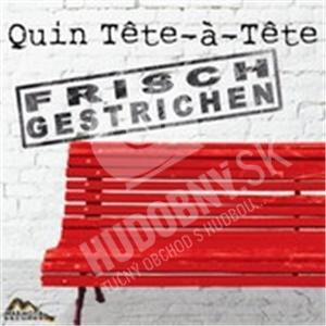 Quin Tete-á-Tete - Frisch Gestrichen od 20,93 €