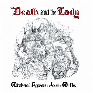 Michael Raven & Joan Mills - Death and the Lady (2013 Remastered) od 27,36 €