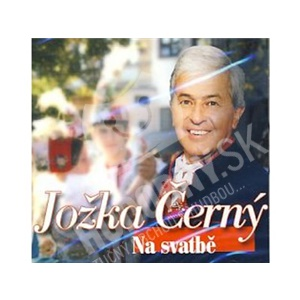 Jožka Černý - Na svatbě od 6,51 €