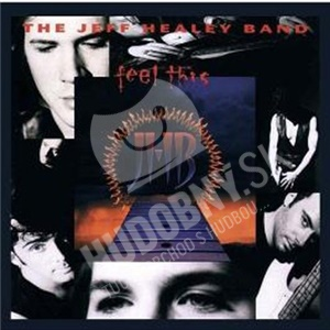 The Jeff Healey Band - Feel This DIGI od 5,22 €