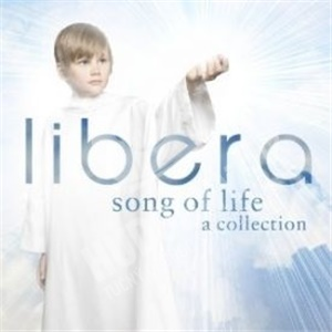 Libera - Song of Life - A Collection od 14,99 €
