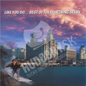Lightning Seeds - Like You Do... Best Of The Lightning Seeds od 0 €