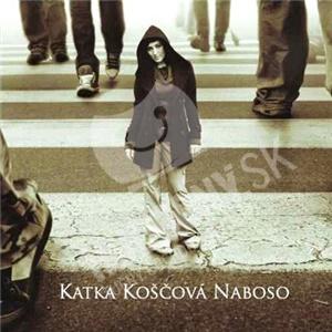 Katarína Koščová - Naboso od 3,28 €
