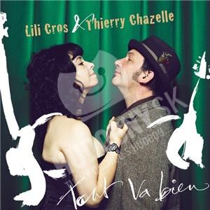 Lili Cros et Thierry Chazelle - Tout va bien od 0 €