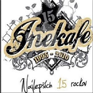 Iné Kafe - Najlepších 15 Rockov: 1995-2010 od 10,99 €