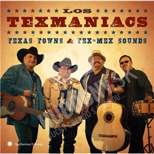 Los Texmaniacs - Texas Towns & Tex-Mex Sounds od 19,87 €