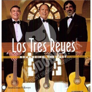 Los Tres Reyes - Romancing The Past od 19,91 €