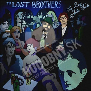 The Lost Brothers - So Long John Fante od 26,13 €