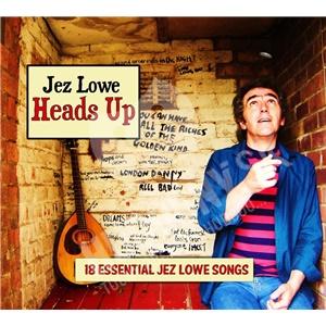 Jez Lowe - Heads Up - 18 Essential Jez Lowe Songs od 25,10 €
