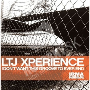 LTJ X-Perience - I Don't Want This Groove To Ever End od 24,99 €