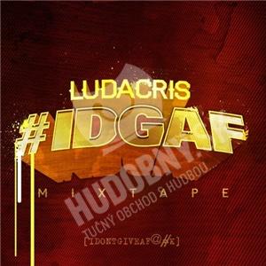 Ludacris - #IDGAF - Mixtape od 18,04 €